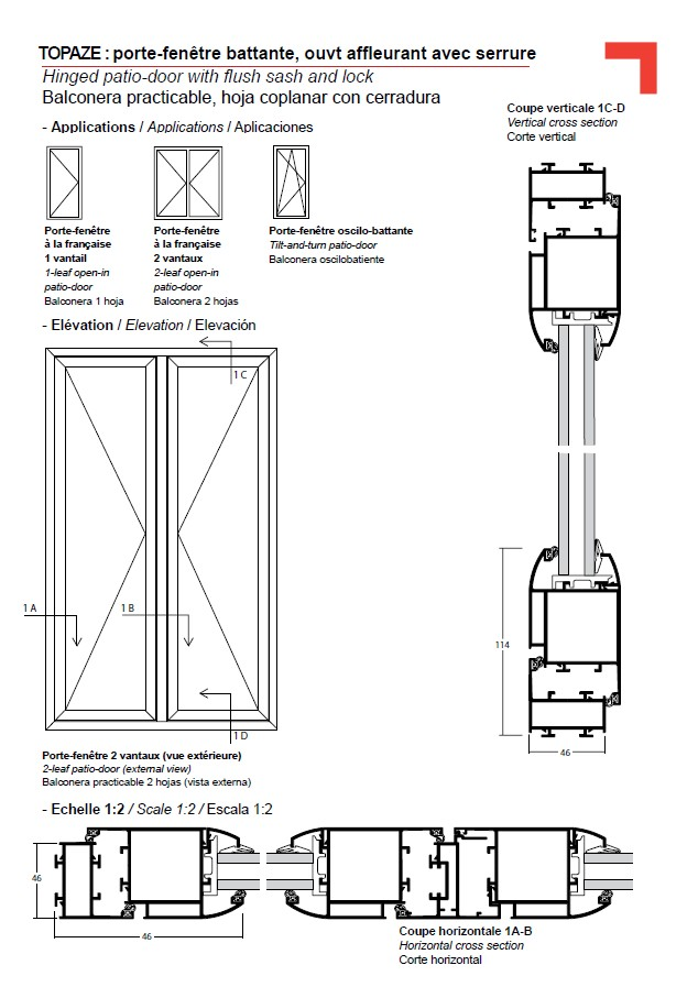 Hinged patio door with flush sash and lock for Porte fenetre ouverture anglaise